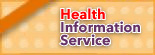 Health Infomation Service